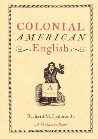 Colonial American English: A Glossary