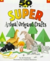 50 Nifty Animal Origami Crafts