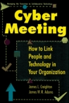 Cyber Meeting: How to Link People and Technology in Your Organization