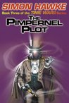 The Pimpernel Plot (Time Wars, #3)