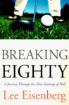 Breaking Eighty: A Journey Through the 9 Fairways of Hell