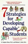 7 Strategies for developing Capable* Students. (*responsible, respectful, and resourceful)