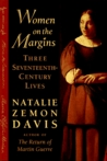 Women on the Margins: Three Seventeenth Century Lives