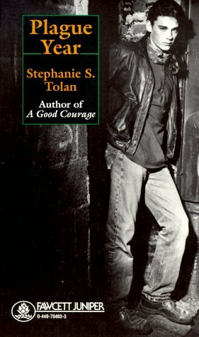 Plague Year by Stephanie S. Tolan