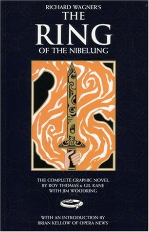 The Ring of the Nibelung by Roy Thomas