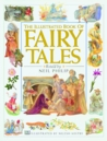 The Illustrated Book of Fairy Tales: Spellbinding Stories from Around the World