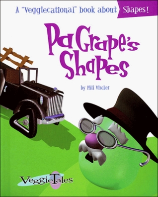 Pa Grape's Shapes (Veggiecational Series)