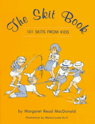 The Skit Book by Margaret Read MacDonald