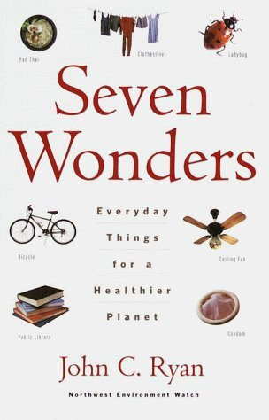 Seven Wonders by John C.  Ryan