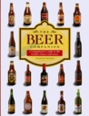 The Beer Companion: A Connoisseur's Guide to the World's Finest Craft Beer