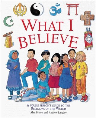 What I Believe by Alan Brown