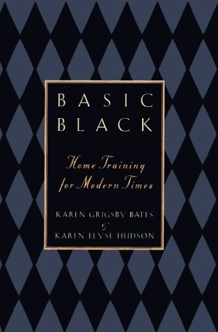 Basic Black: Home Training for Modern Times