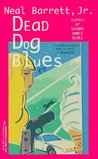 Dead Dog Blues (Wiley Moss, #2)