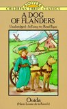 A Dog of Flanders by Marie Louise de la Rame