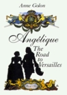 Angelique, the Road to Versailles (Angelique: Original version #2)