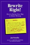 Rewrite Right!: How to Revise Your Way to Better Writing