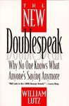 The New Doublespeak: No One Knows What Anyone's Saying Anymore