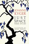 Just Space: Poems, 1979-1989