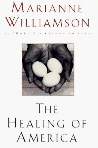 The Healing of  America by Marianne Williamson
