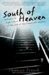 South of Heaven: Welcome to High School at the End of the Twentieth Century