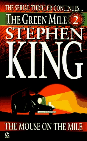 The Green Mile, Part 2 by Stephen King