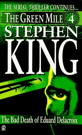 The Green Mile, Part 4 by Stephen King