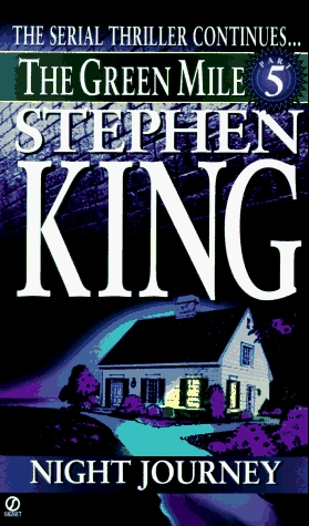 The Green Mile, Part 5 by Stephen King