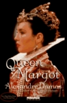 Queen Margot, or Marguerite de Valois by Alexandre Dumas