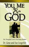 You, Me and God: The Threefold Cord is Not Easily Broken