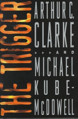The Trigger by Arthur C. Clarke