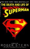 The Death and Life of Superman by Roger Stern
