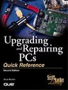 Upgrading and Repairing PCs, Quick Reference