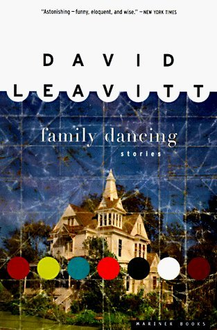 Family Dancing by David Leavitt