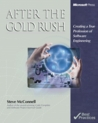 After the Gold Rush: Creating a True Profession of Software Engineering