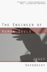 The Engineer of Human Souls by Josef kvoreck