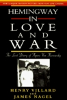 Hemingway in Love and War: The Lost Diary of Agnes von Kurowsky