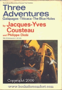 Three Adventures by Jacques-Yves Cousteau
