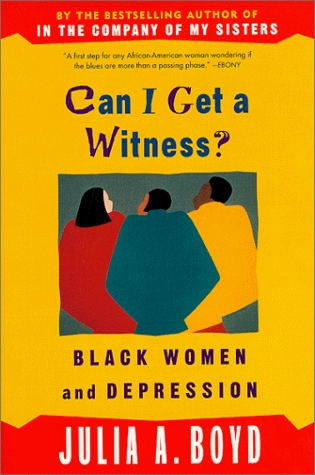 Can I Get a Witness?: Black Women and Depression