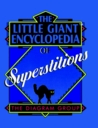 The Little Giant® Encyclopedia of Superstitions