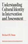 Understanding Cultural Identity in Intervention and Assessment