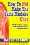 How to Not Make the Same Mistake Once