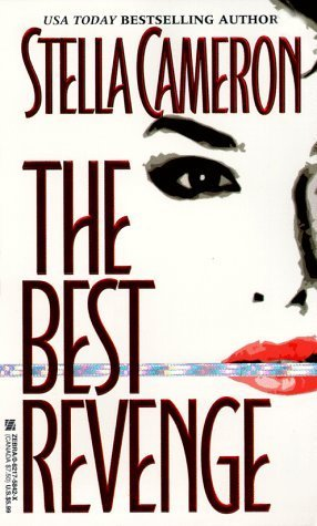 The Best Revenge by Stella Cameron