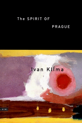 The Spirit of Prague by Ivan Klíma