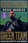 Rogue Warrior: Green Team