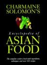 Charmaine Solomon's Encyclopedia of Asian Food