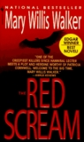 The Red Scream by Mary Willis Walker