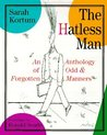 The Hatless Man: An Anthology of Odd and Forgotten Manners