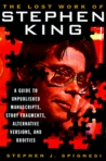 The Lost Work of Stephen King by Stephen J. Spignesi