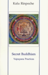 Secret Buddhism Vajrayana Practices