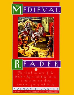 The Medieval Reader by Norman F. Cantor